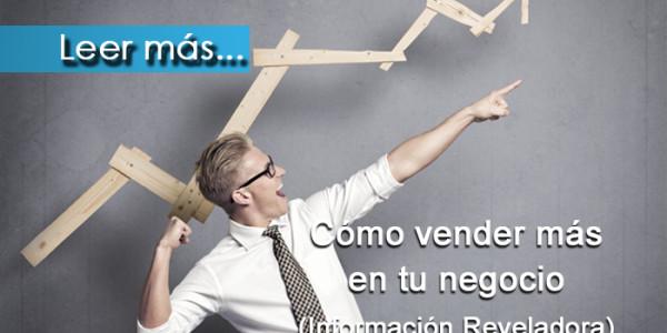 Como Vender Mas en tu Negocio - (IR)